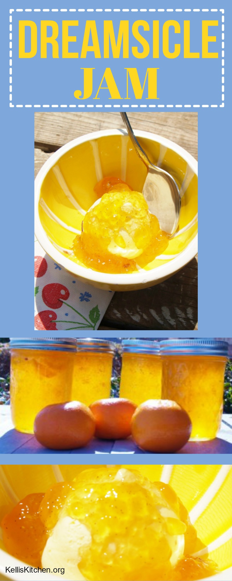 Dreamsicle Jelly Whether you call it dreamsicle, creamsicle, jam, jelly or marmalade it's made with oranges and vanilla bean making it lip-smacking delicious! via @KitchenKelli