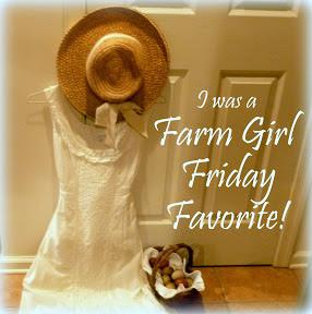 Farm Girl Friday Favorite
