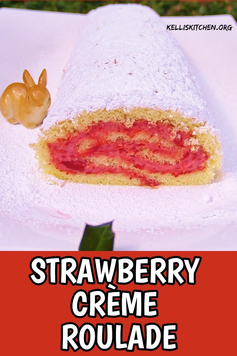 Strawberry Crème Roulade via @KitchenKelli