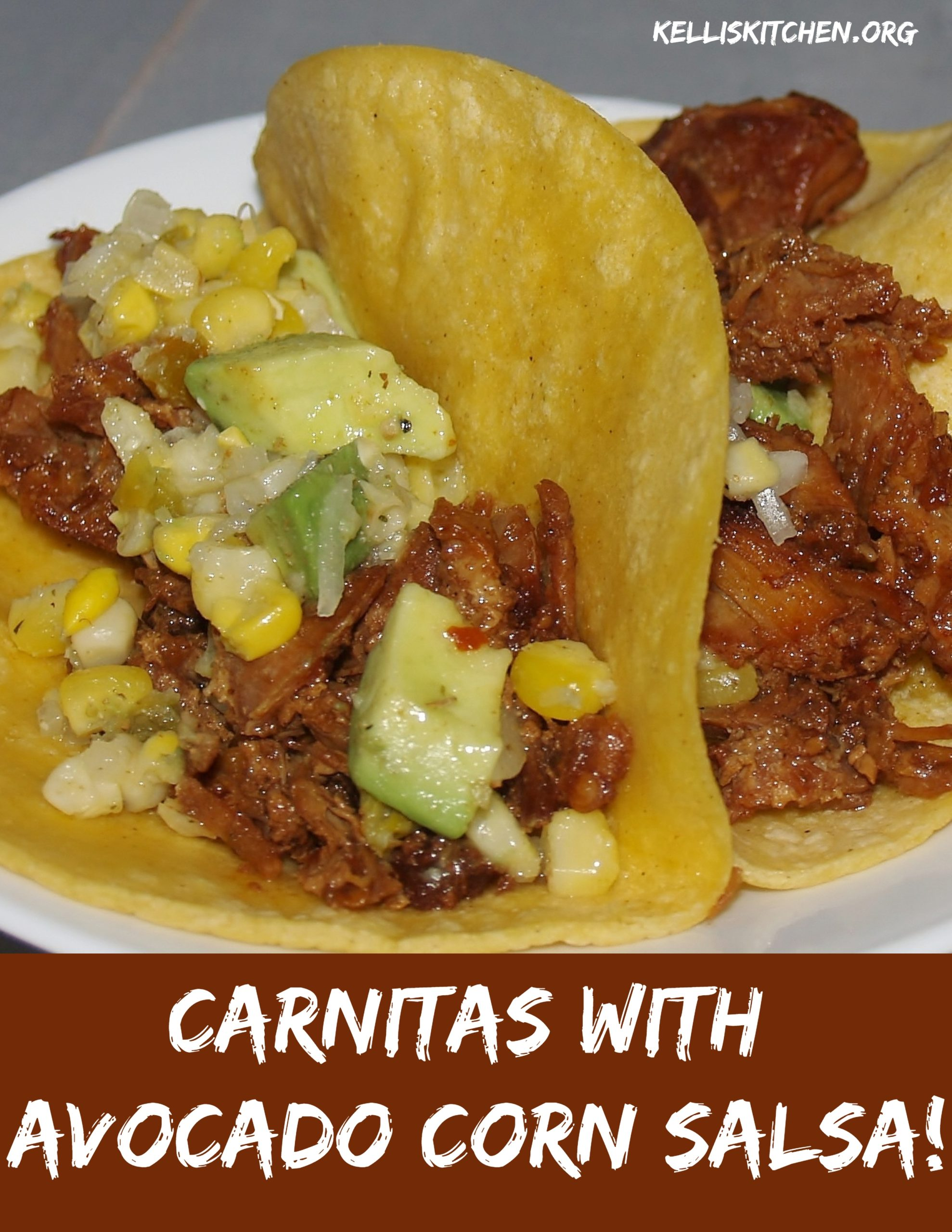Carnitas with Avocado Corn Salsa! via @KitchenKelli