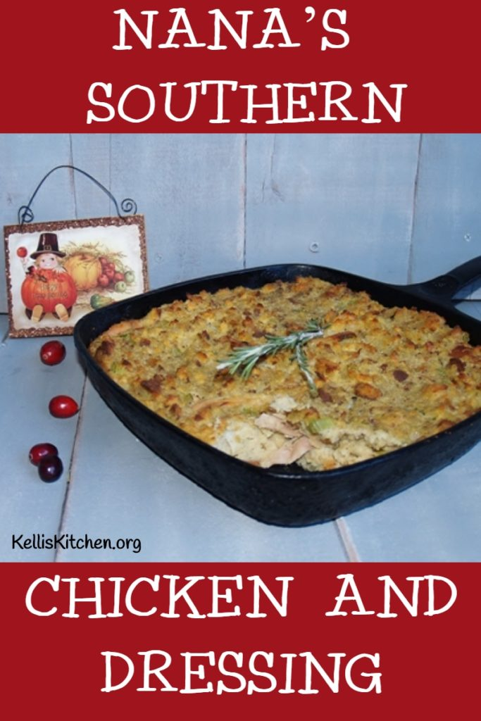 NANA'S SOUTHERN CHICKEN AND DRESSING