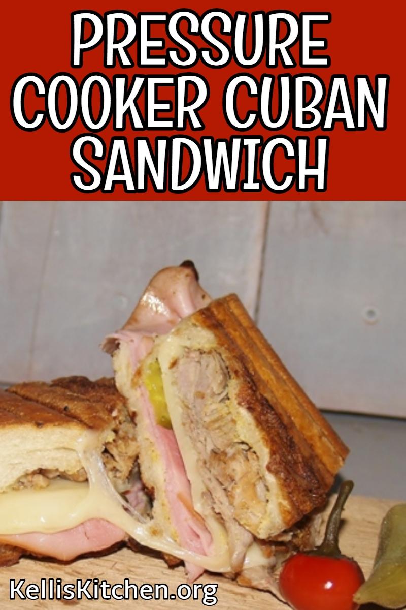 PRESSURE COOKER CUBAN SANDWICH via @KitchenKelli