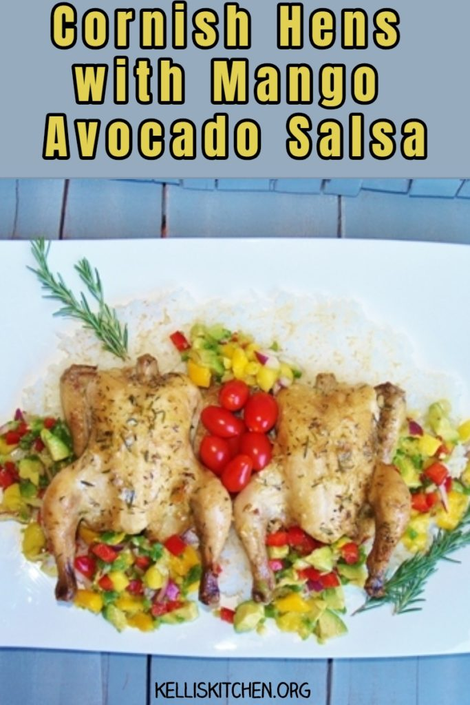 CORNISH HENS WITH MANGO AVOCADO SALSA