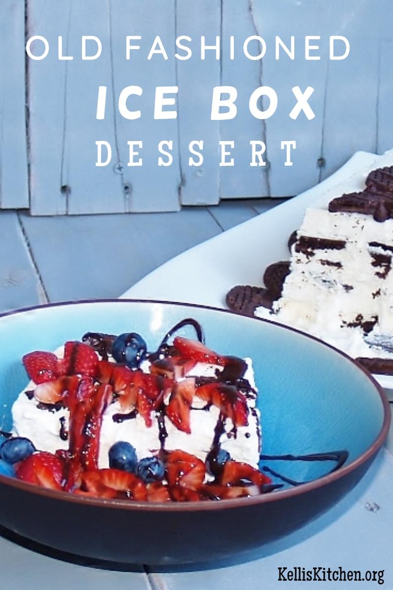 OLD FASHIONED ICE BOX DESSERT