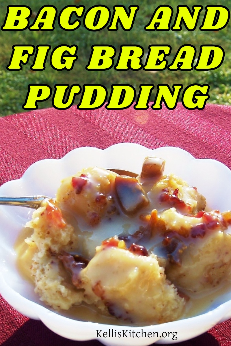 BACON AND FIG BREAD PUDDING via @KitchenKelli