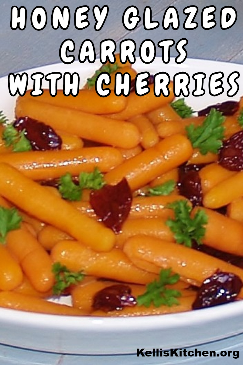 HONEY GLAZED CARROTS WITH CHERRIES  via @KitchenKelli
