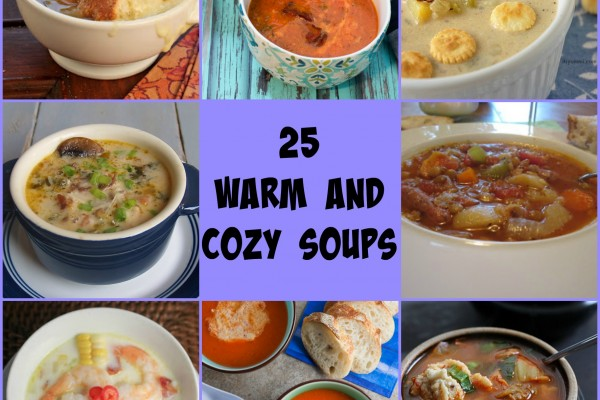 25 Warm and Cozy Soups
