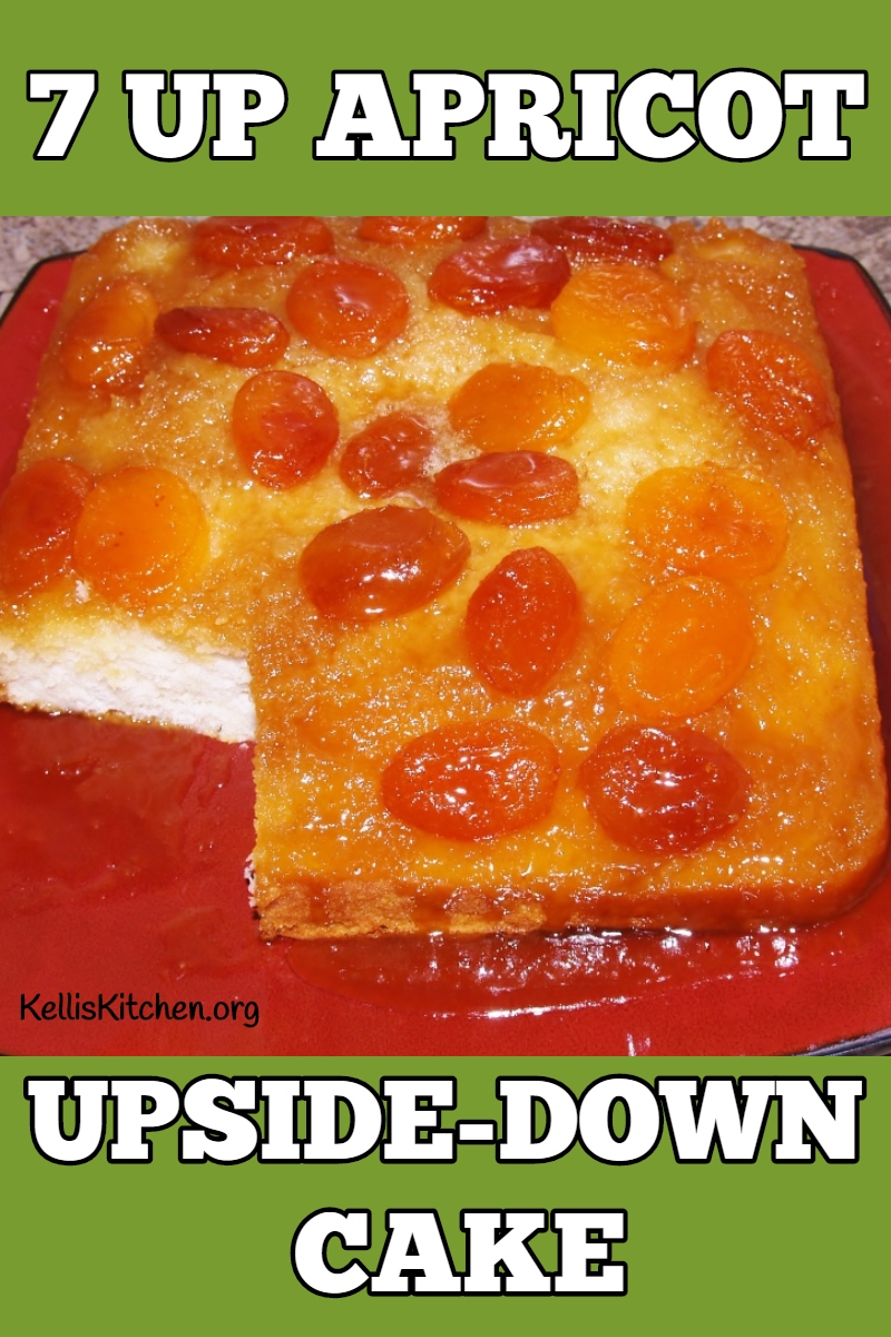 7 UP APRICOT UPSIDE-DOWN CAKE via @KitchenKelli