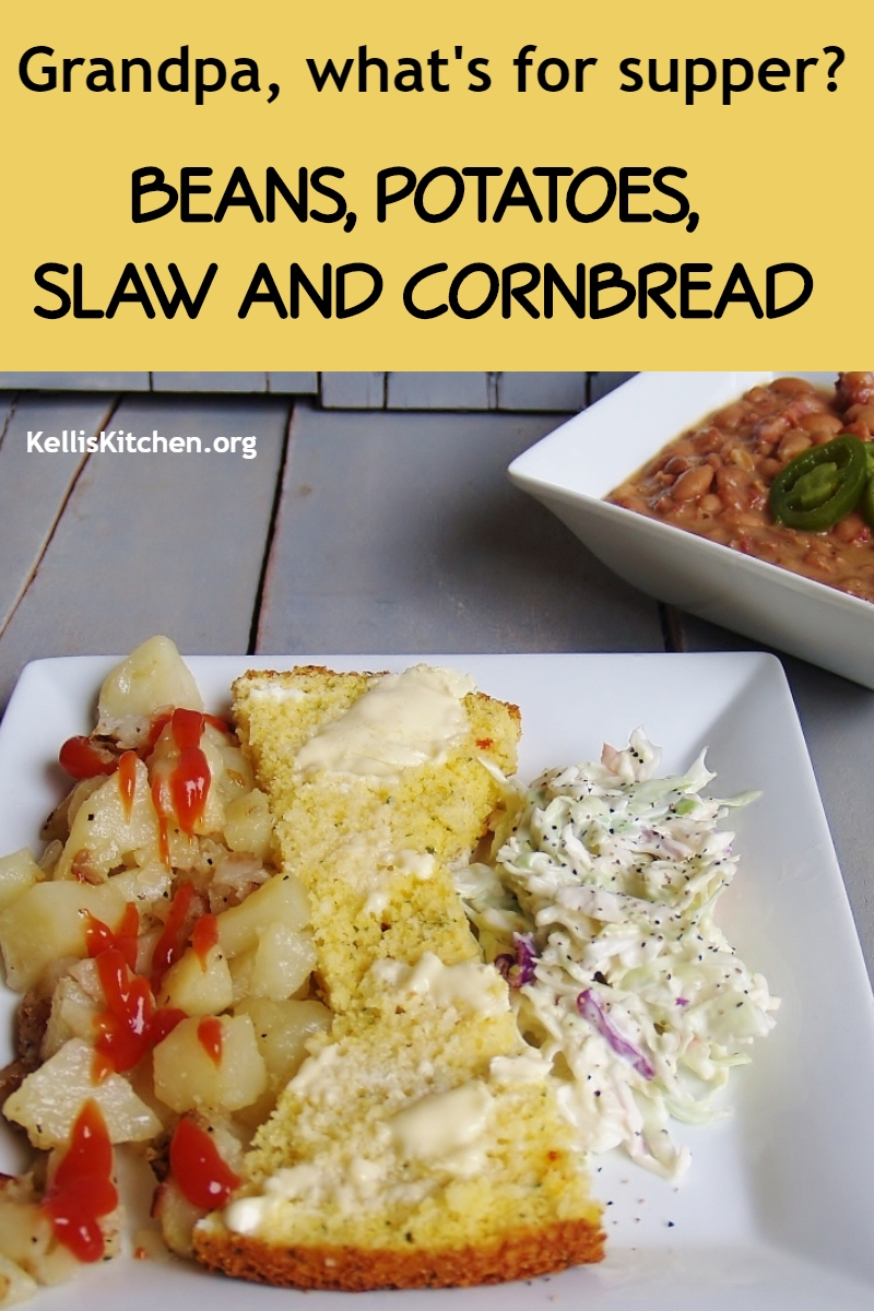 BEANS, POTATOES, SLAW AND CORNBREAD via @KitchenKelli