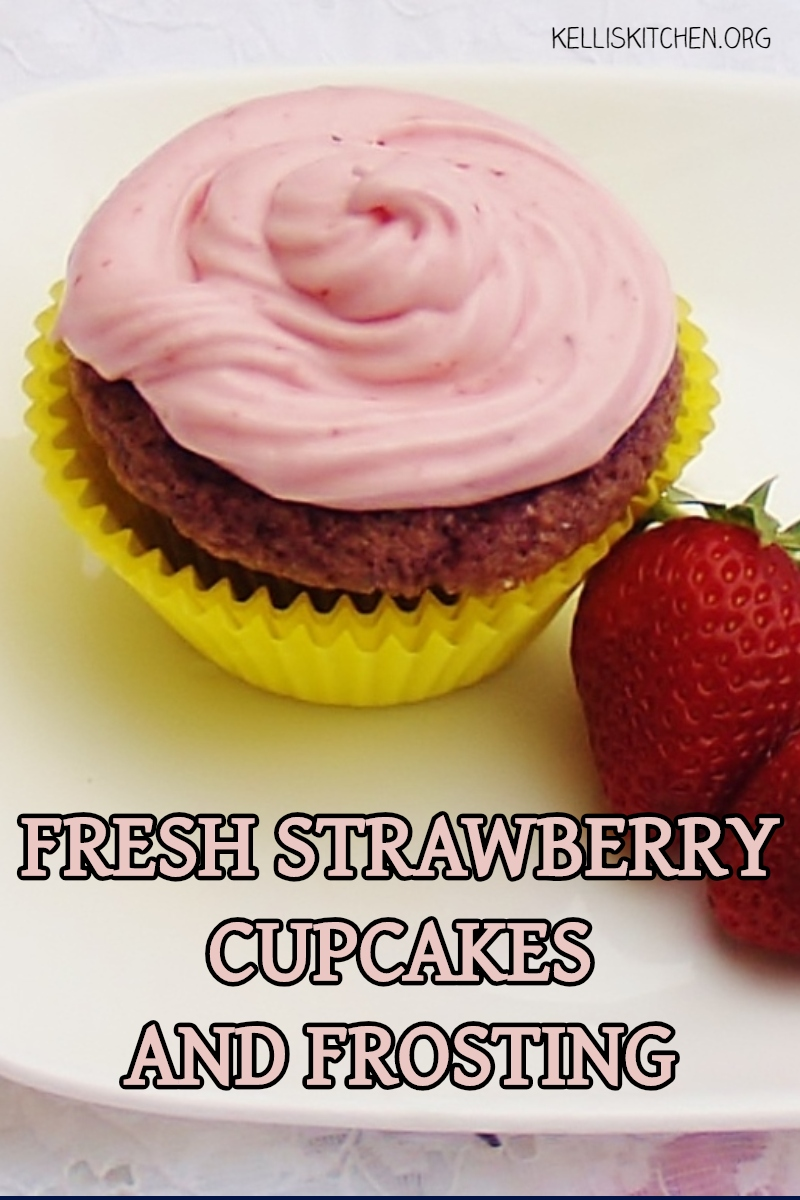 FRESH STRAWBERRY CUPCAKES AND FROSTING via @KitchenKelli