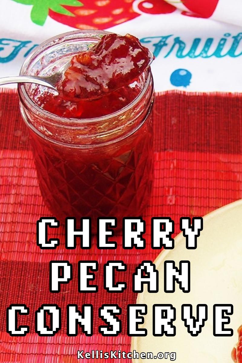 CHERRY PECAN CONSERVE via @KitchenKelli