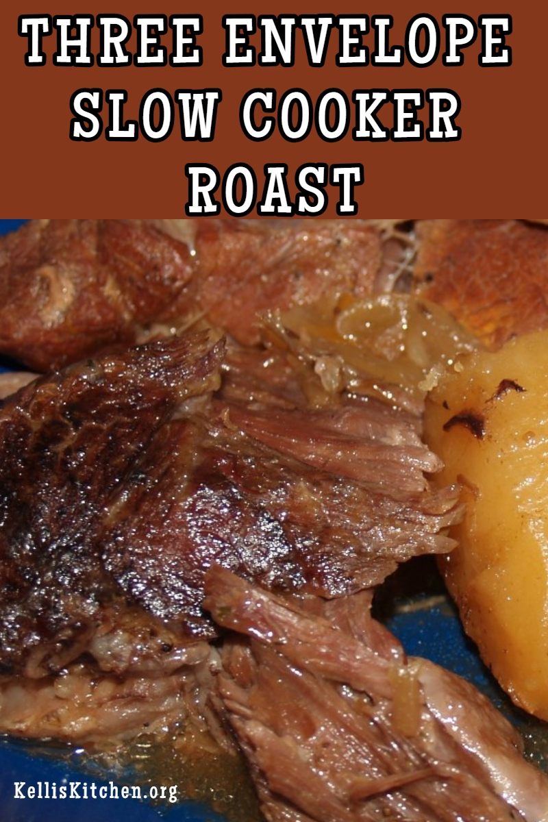 Three Envelope Slow Cooker Roast: A quick and easy slow cooker roast recipe that will wow your family with tons of flavor. via @KitchenKelli