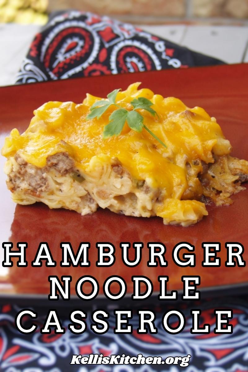 HAMBURGER NOODLE CASSEROLE via @KitchenKelli