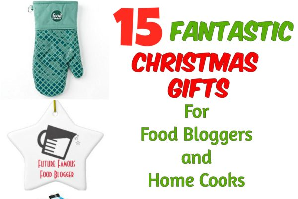 15 Fantastic Christmas Gifts for Food Bloggers and Home Cooks