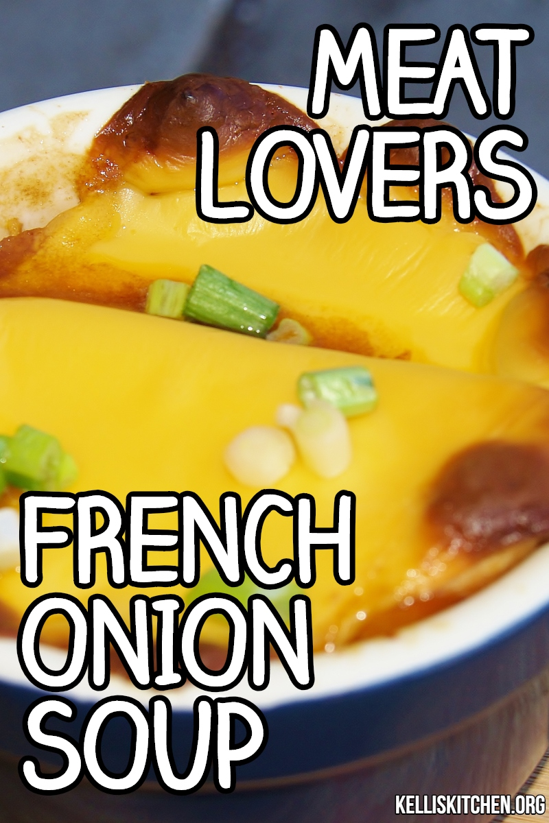 MEAT LOVERS FRENCH ONION SOUP via @KitchenKelli