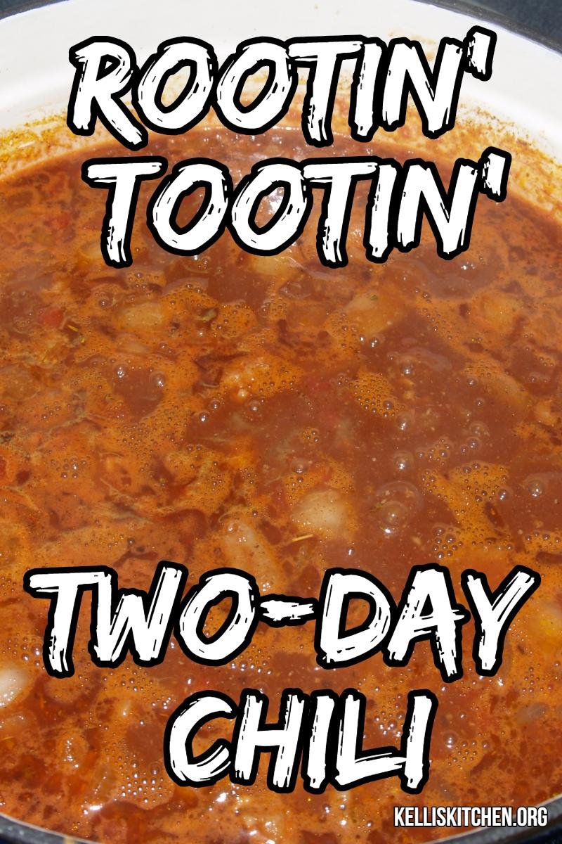 ROOTIN' TOOTIN' TWO-DAY CHILI via @KitchenKelli