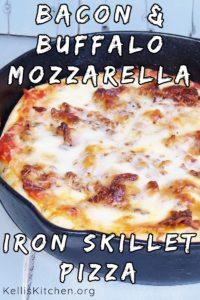 Bacon & Buffalo Mozzarella Iron Skillet Pizza