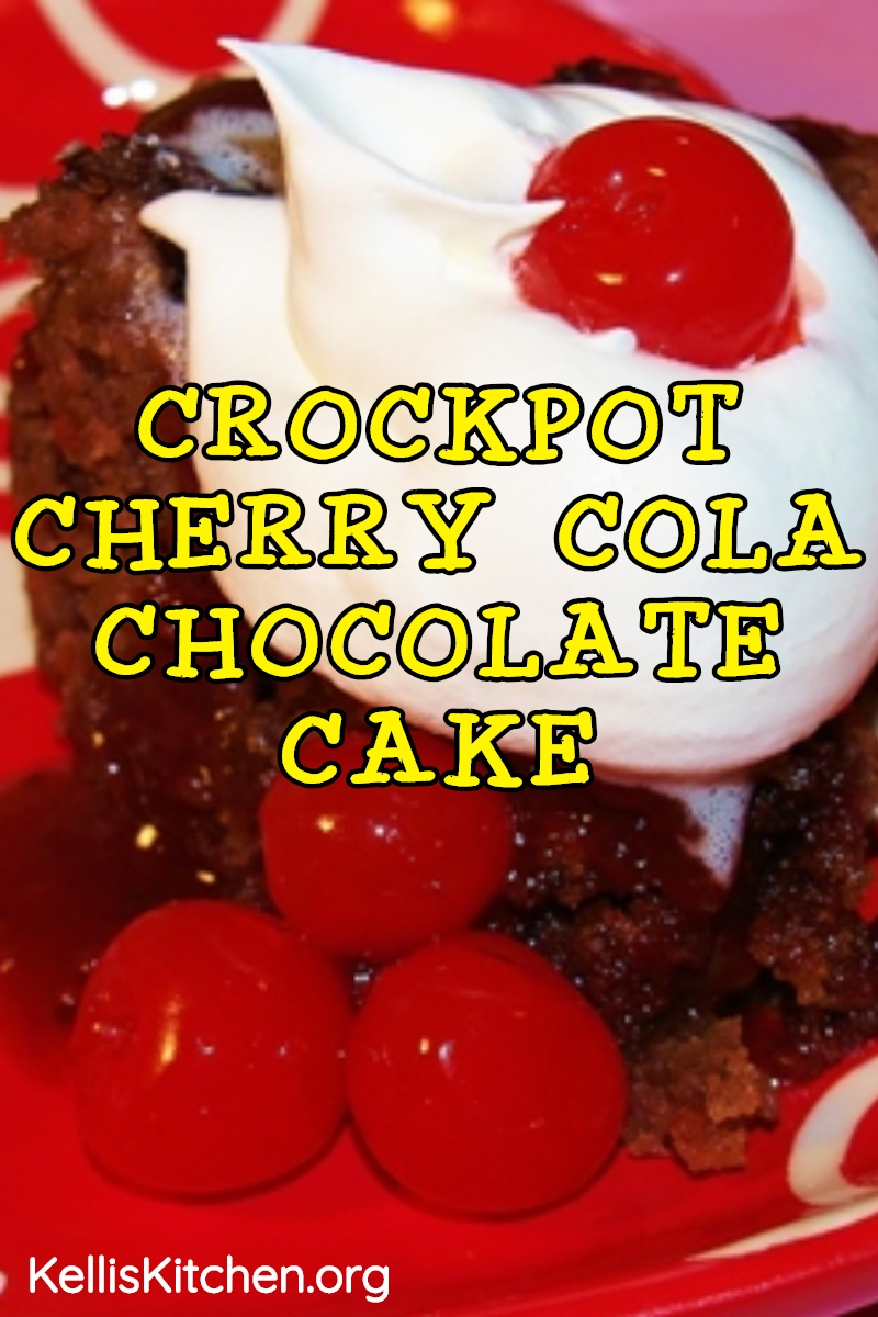 CROCKPOT CHERRY COLA CHOCOLATE CAKE via @KitchenKelli
