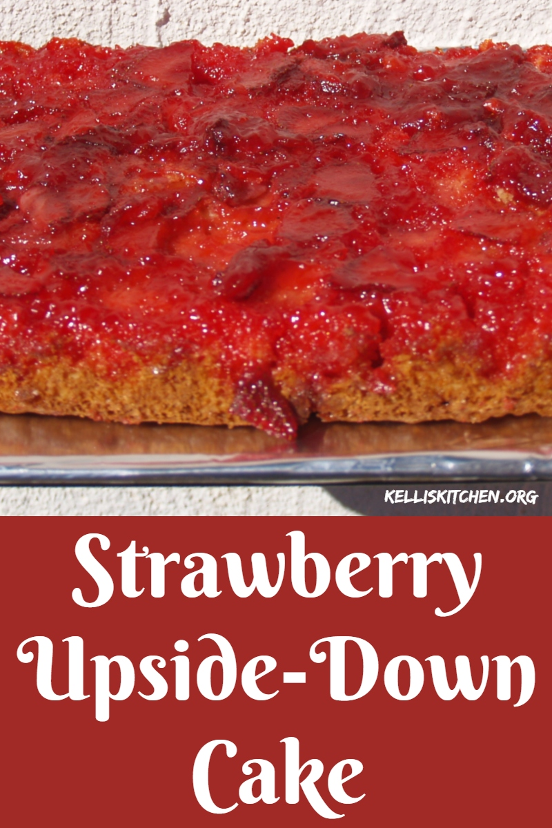 Strawberry Upside-Down Cake via @KitchenKelli