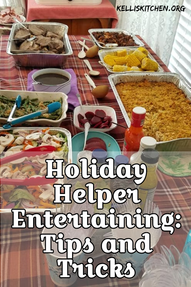 Holiday Helper Entertaining: Tips and Tricks via @KitchenKelli